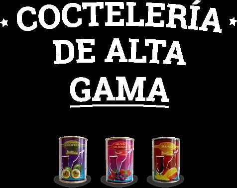 Cocteleria de alta gama